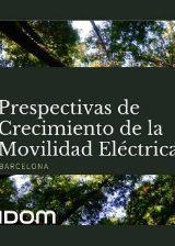 Prespectivas de Crecimiento de la Movilidad Eléctrica